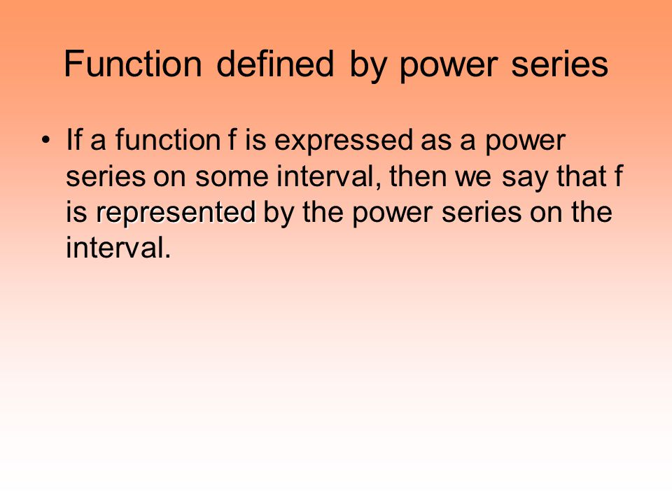 Function defined by power series