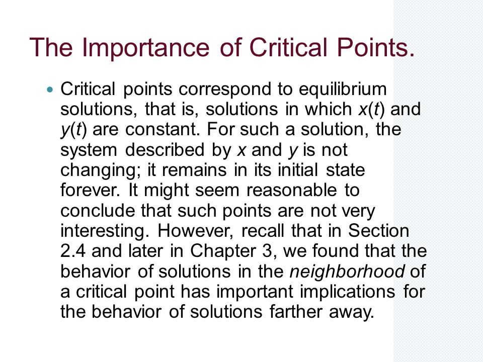 The Importance of Critical Points.