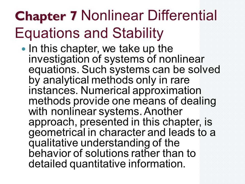 Chapter 7 Nonlinear Differential Equations and Stability