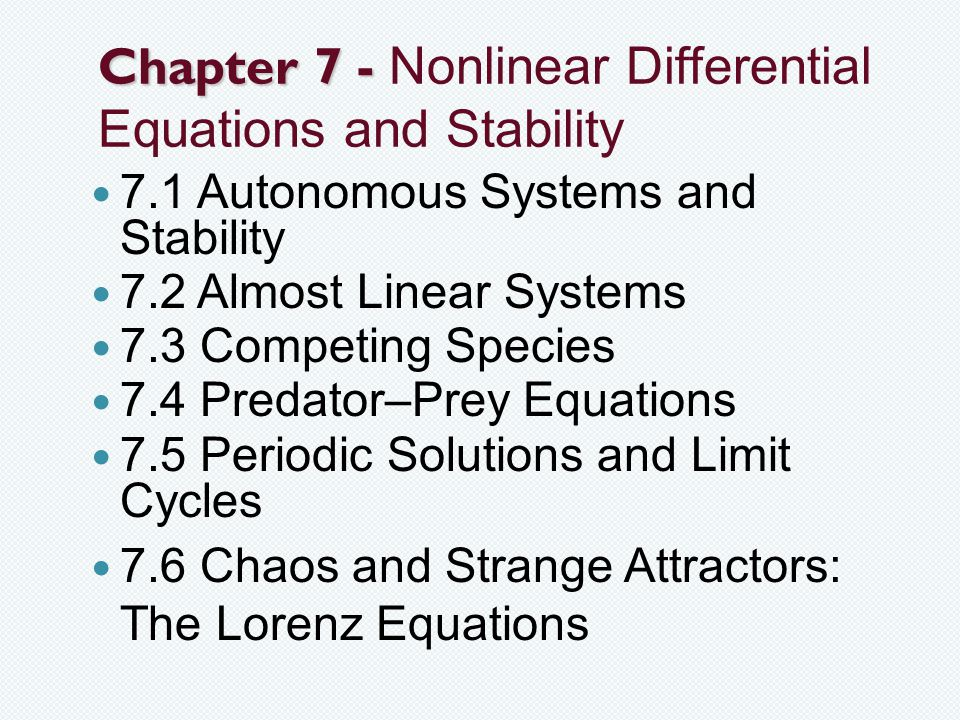 Chapter 7 - Nonlinear Differential Equations and Stability