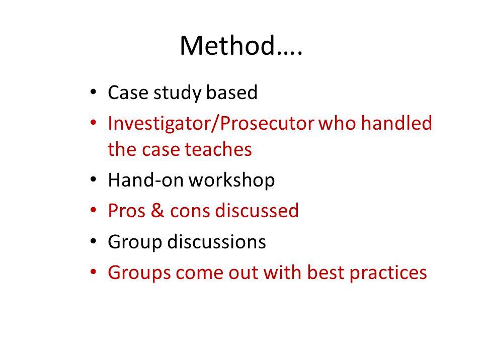 Method…. Case study based
