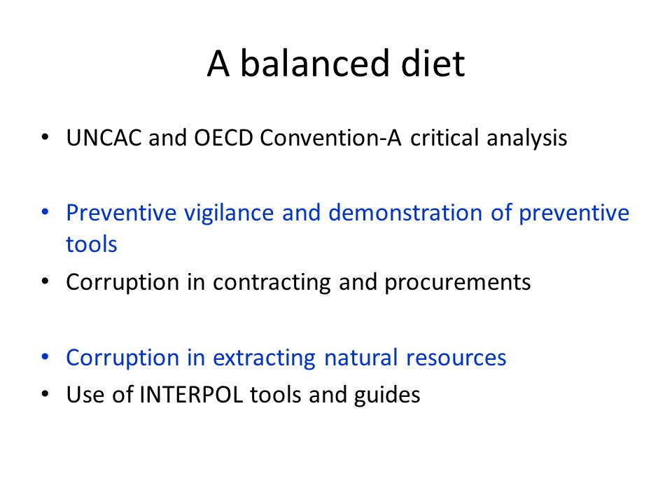 A balanced diet UNCAC and OECD Convention-A critical analysis