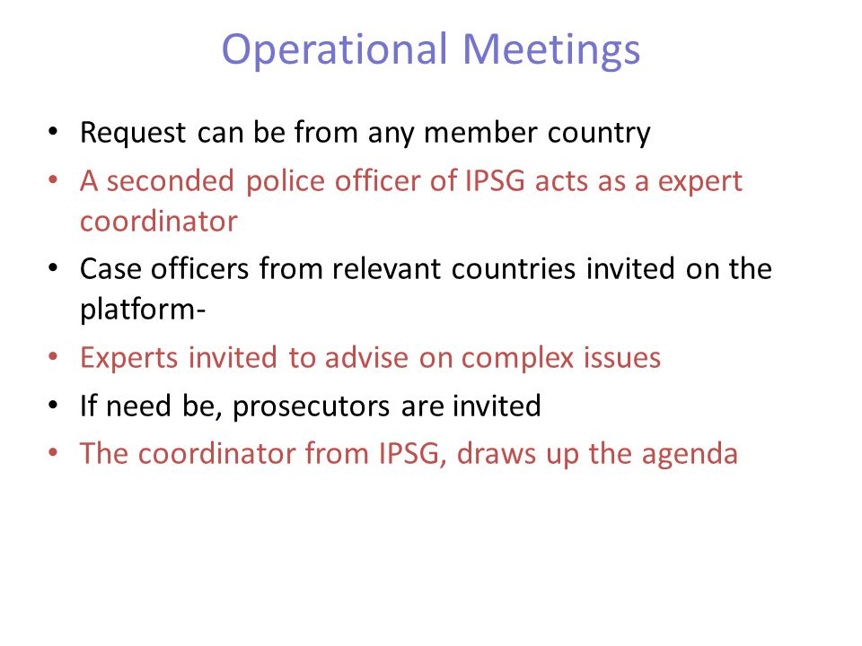 Operational Meetings Request can be from any member country