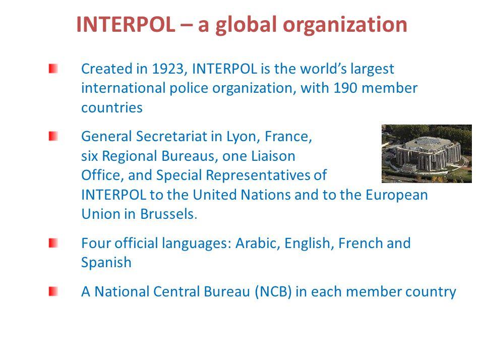 INTERPOL – a global organization