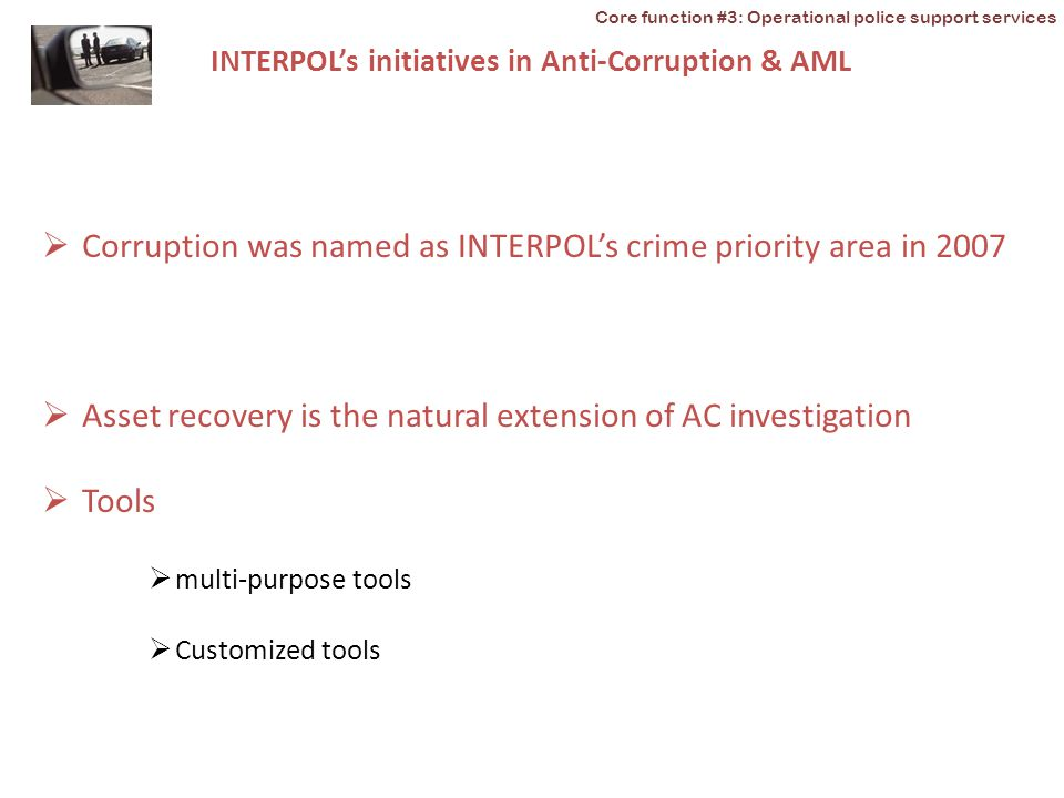 Corruption was named as INTERPOL's crime priority area in 2007