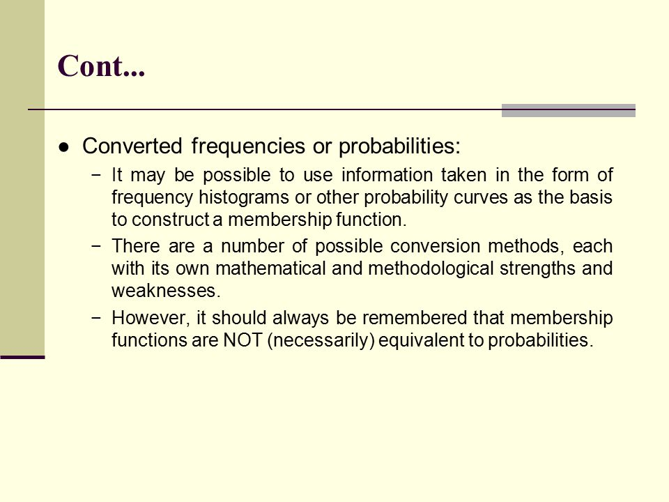 Cont... Converted frequencies or probabilities: