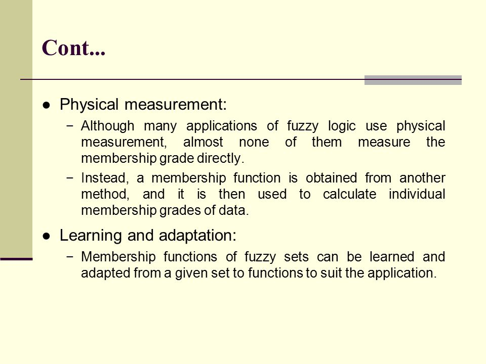 Cont... Physical measurement: Learning and adaptation: