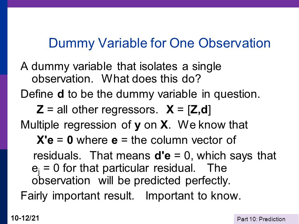 Dummy Variable for One Observation