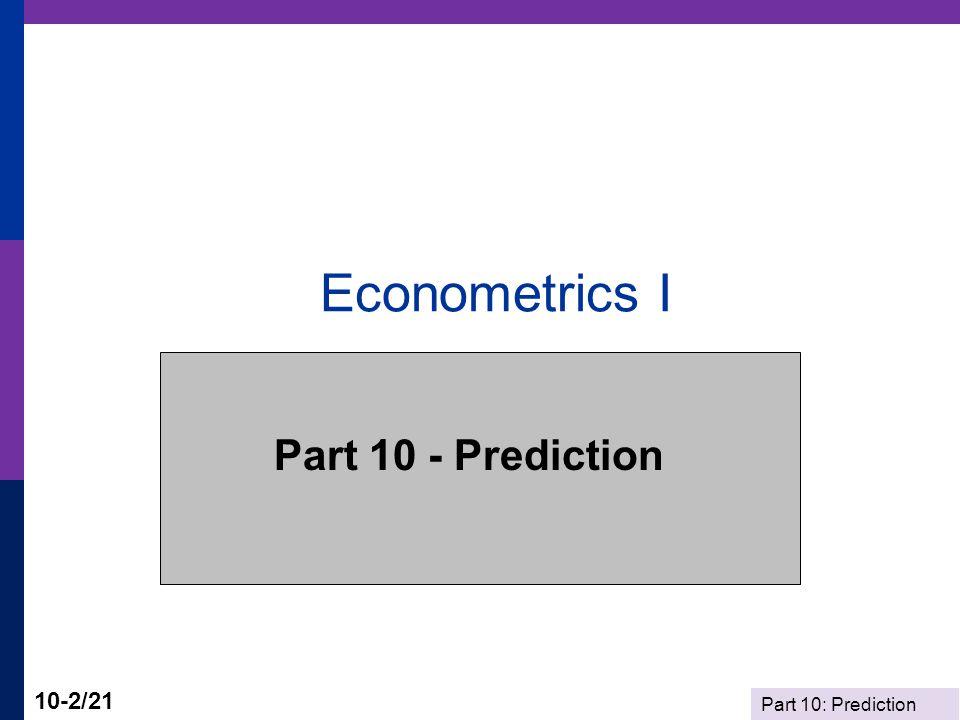 Econometrics I Part 10 - Prediction