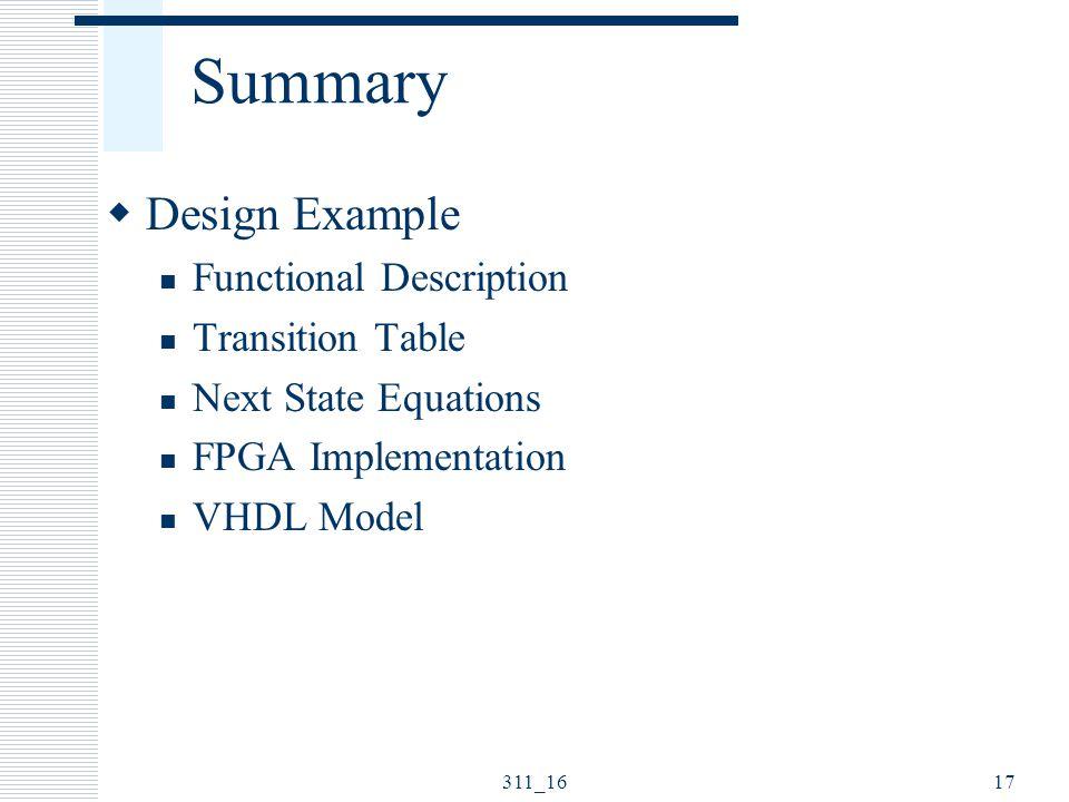 Summary Design Example Functional Description Transition Table