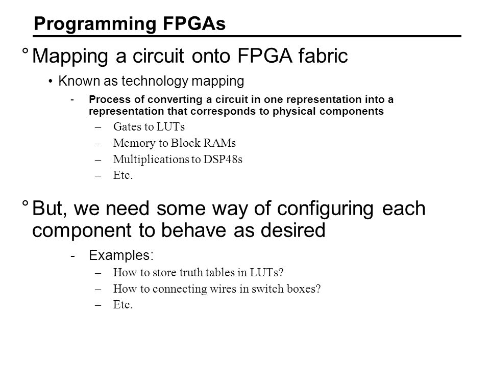 Mapping a circuit onto FPGA fabric