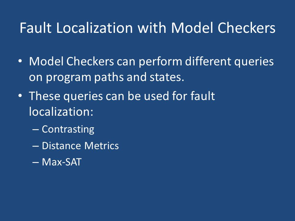 Fault Localization with Model Checkers