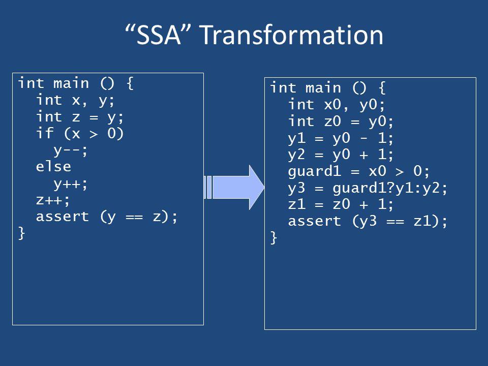 SSA Transformation int main () { int main () { int x, y; int x0, y0;