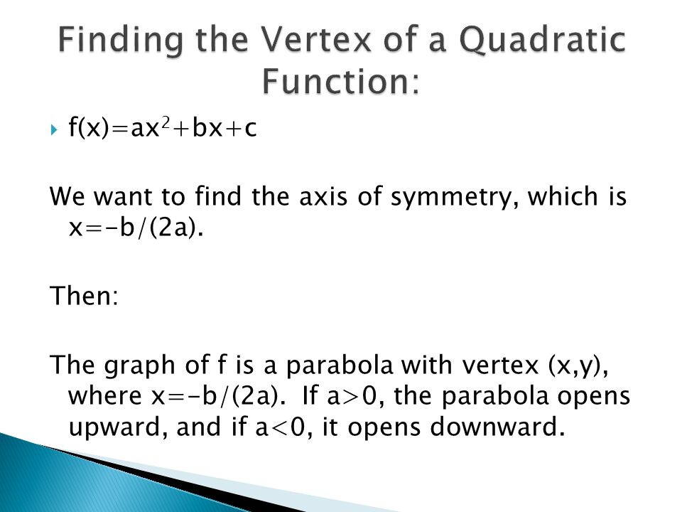 Finding the Vertex of a Quadratic Function: