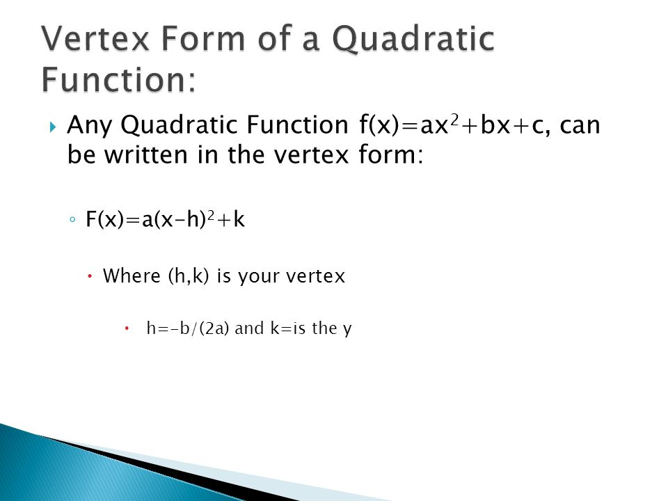 Vertex Form of a Quadratic Function:
