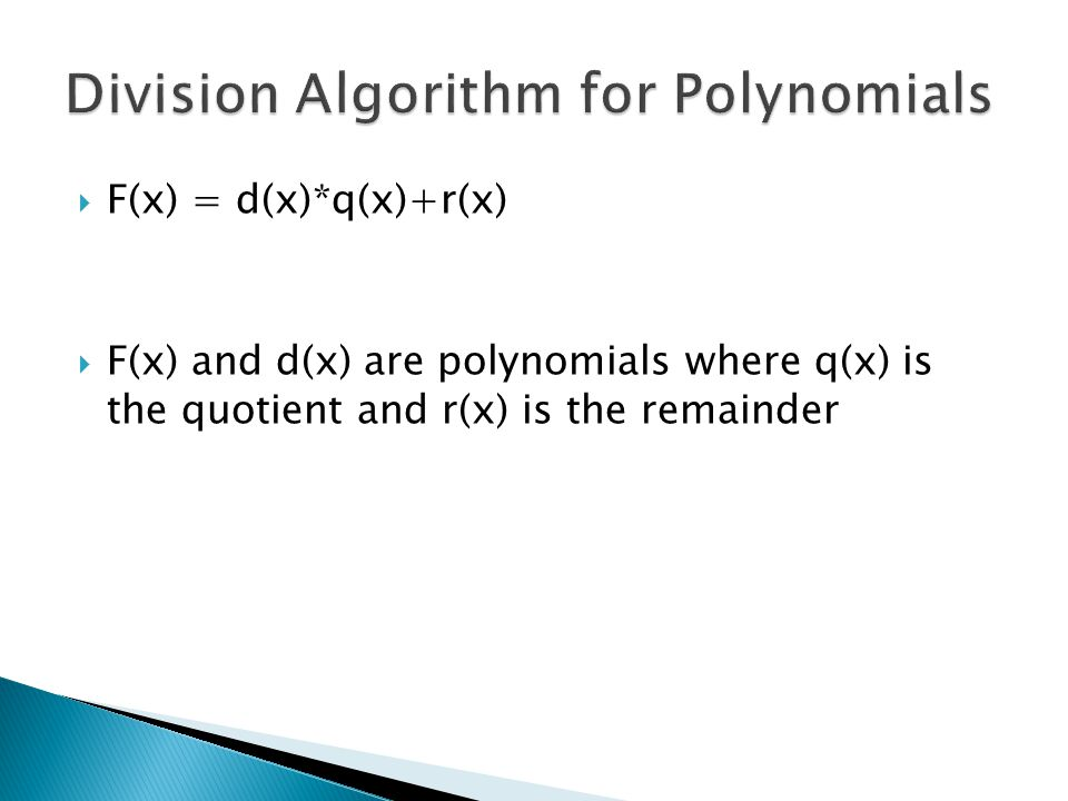 Division Algorithm for Polynomials
