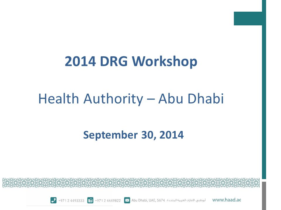 2014 DRG Workshop Health Authority – Abu Dhabi