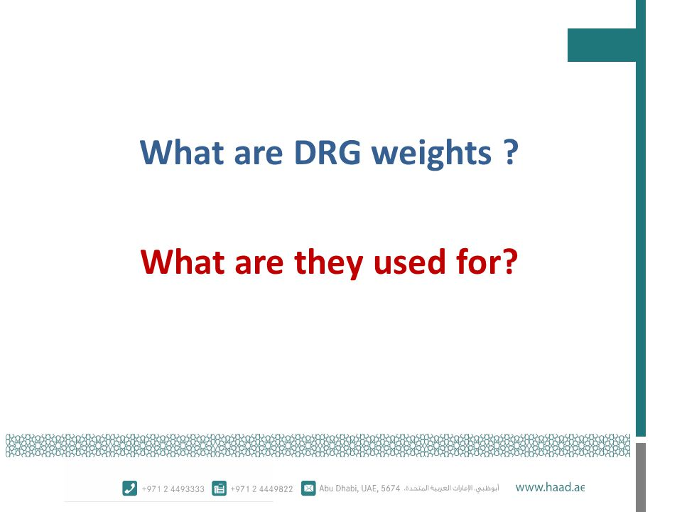 What are DRG weights What are they used for