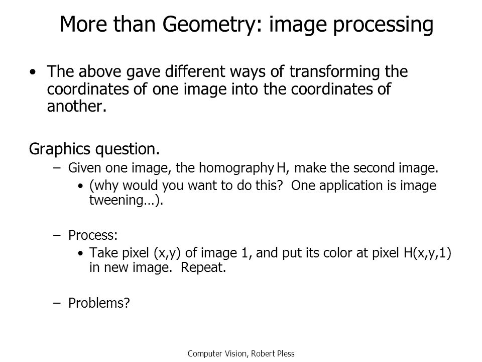 More than Geometry: image processing