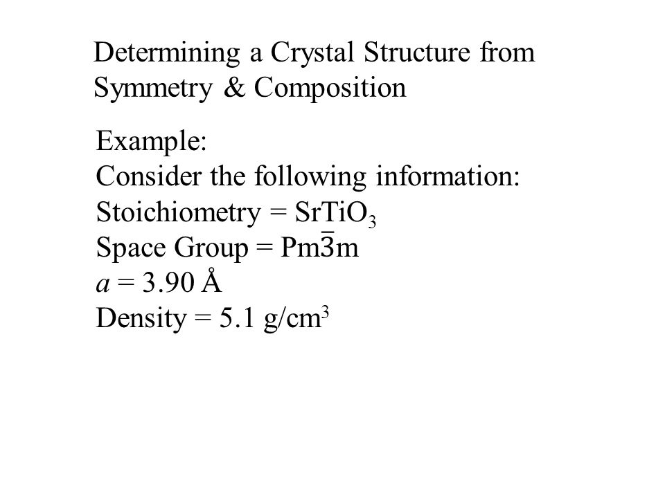 Determining a Crystal Structure from