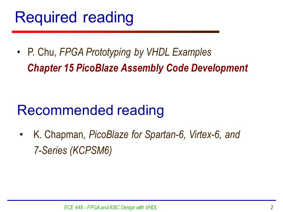 ECE 448 – FPGA and ASIC Design with VHDL