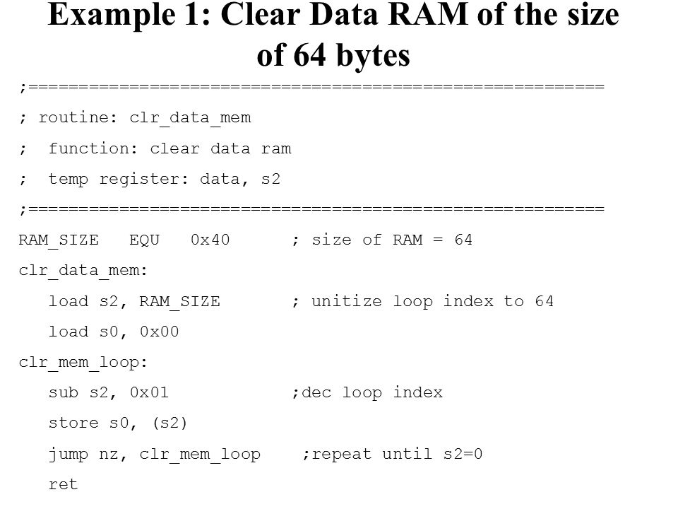 Example 1: Clear Data RAM of the size of 64 bytes
