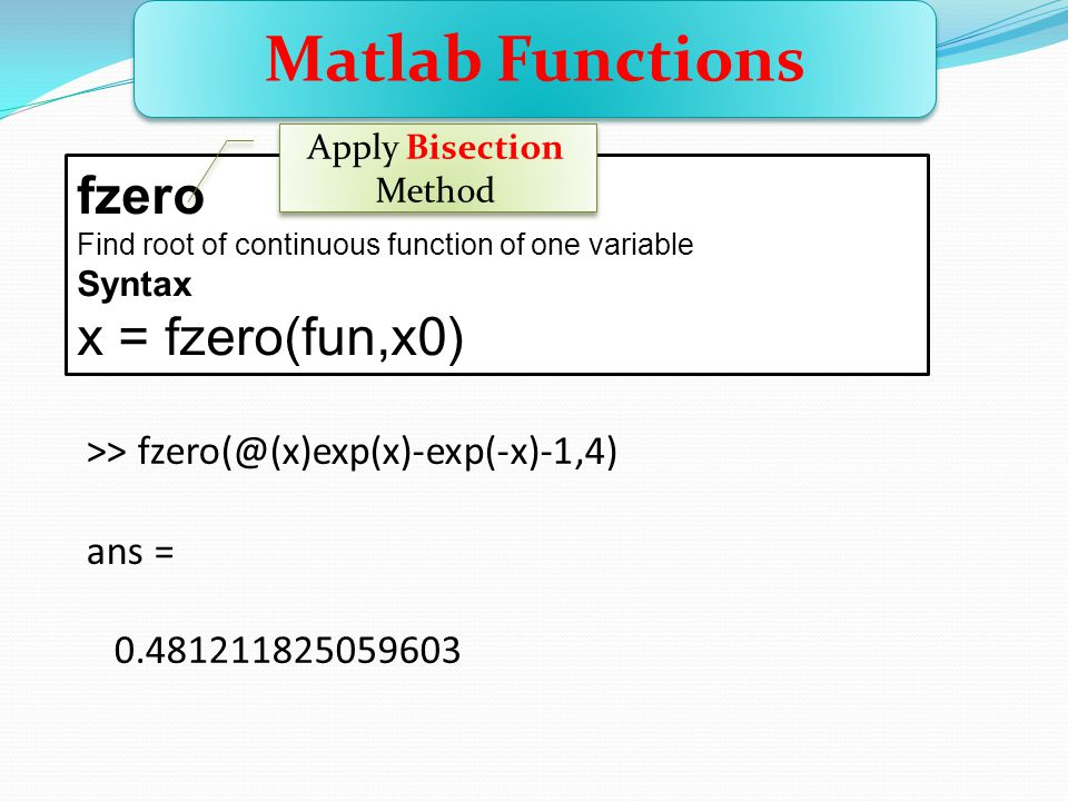 Apply Bisection Method