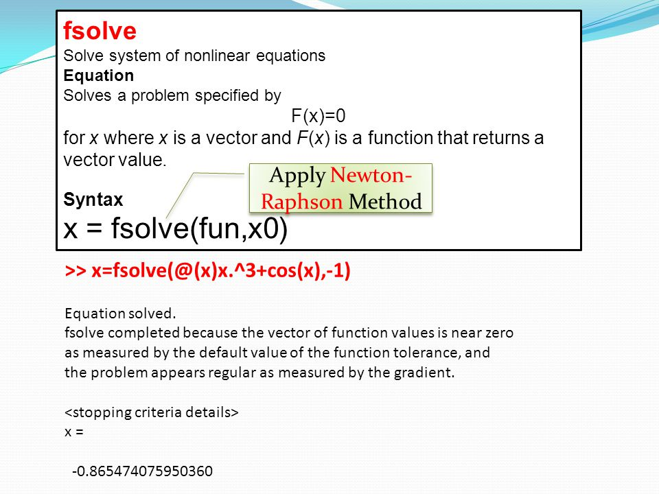 Apply Newton-Raphson Method