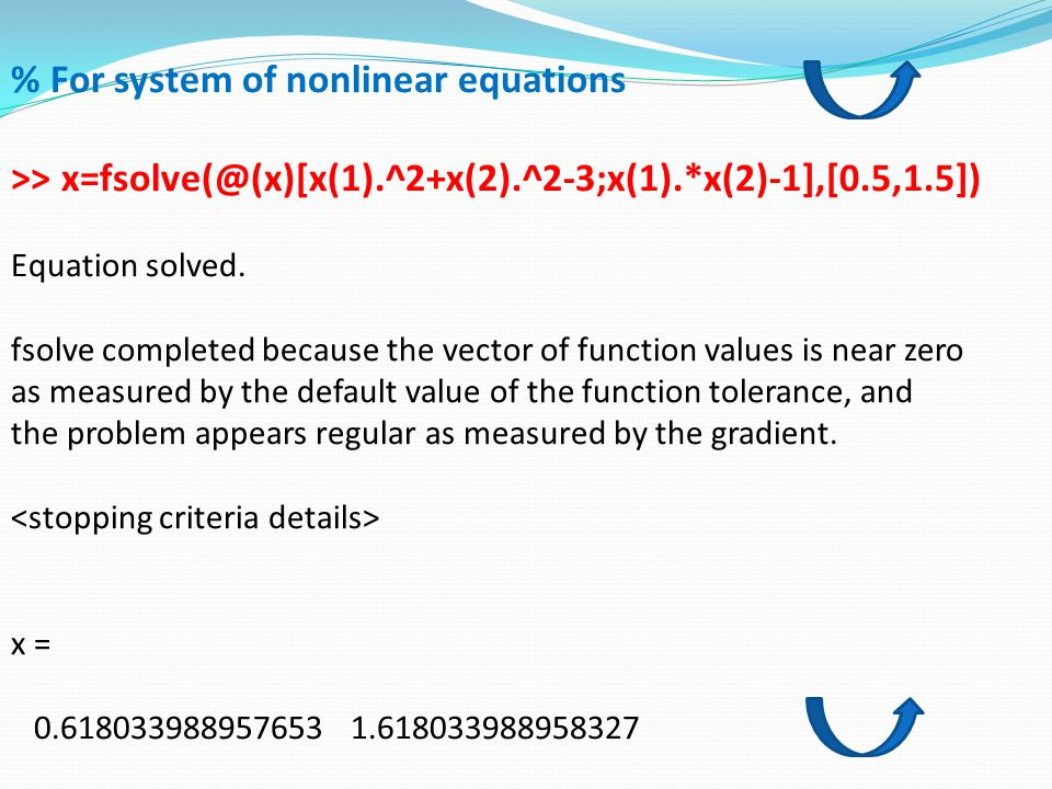 % For system of nonlinear equations