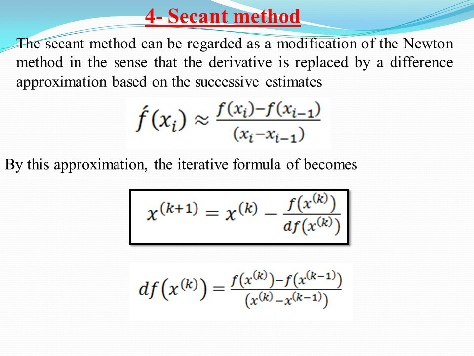 4- Secant method