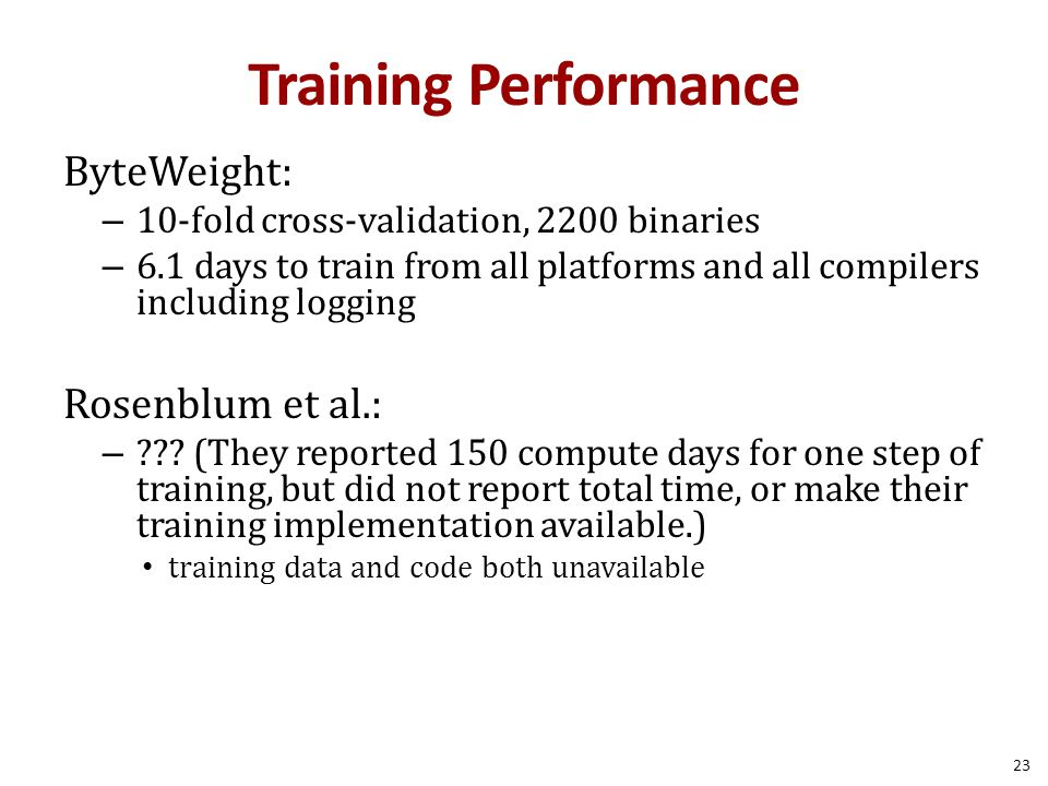Training Performance ByteWeight: Rosenblum et al.: