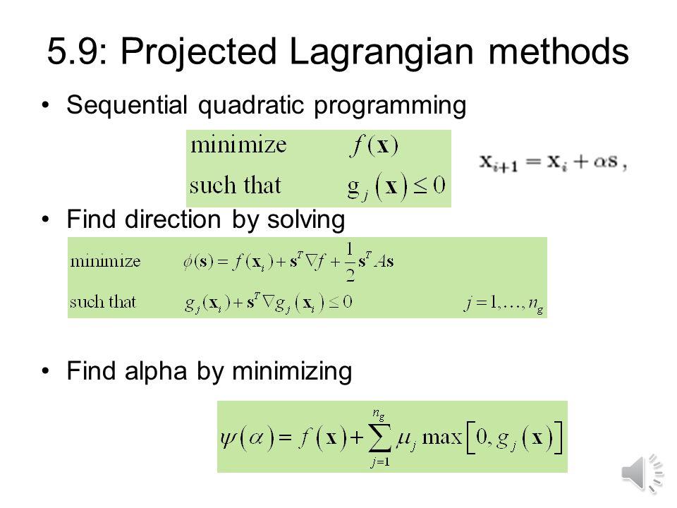 5.9: Projected Lagrangian methods