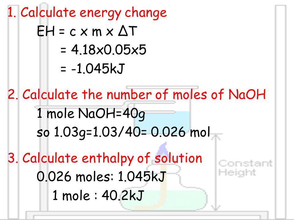 1. Calculate energy change