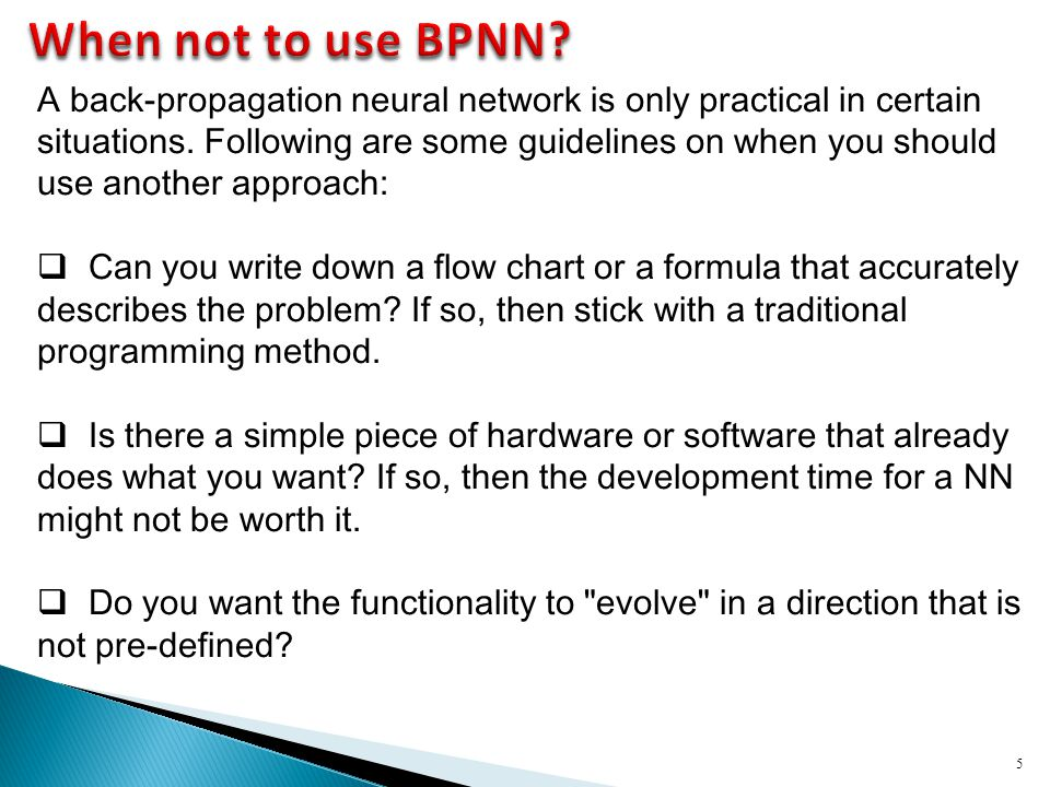 When not to use BPNN