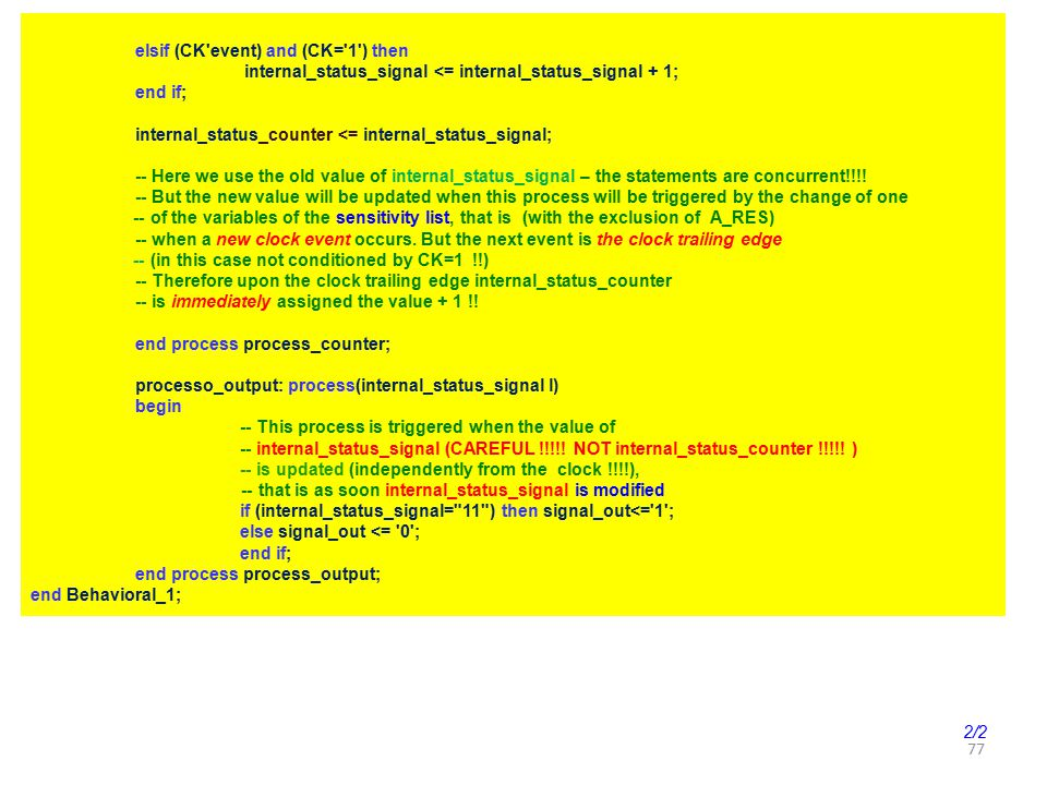 elsif (CK event) and (CK= 1 ) then