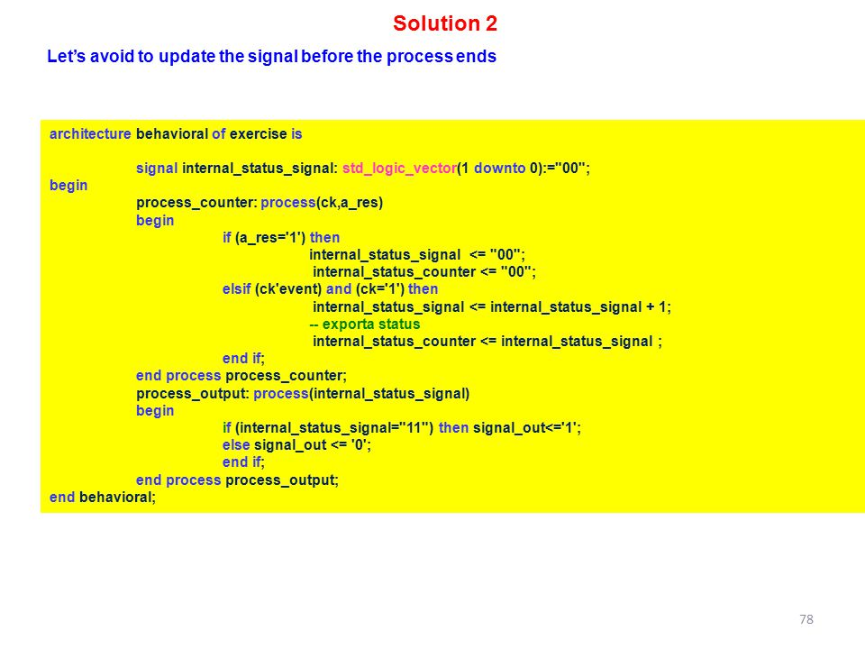 Solution 2 Let's avoid to update the signal before the process ends