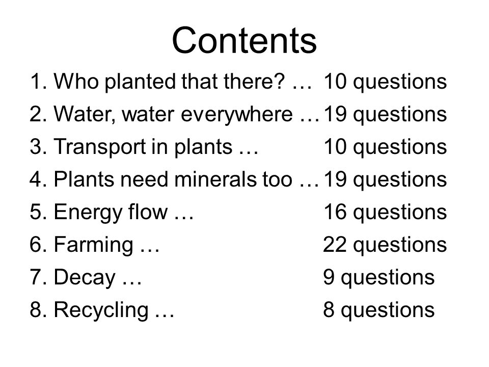 Contents 1. Who planted that there … 10 questions