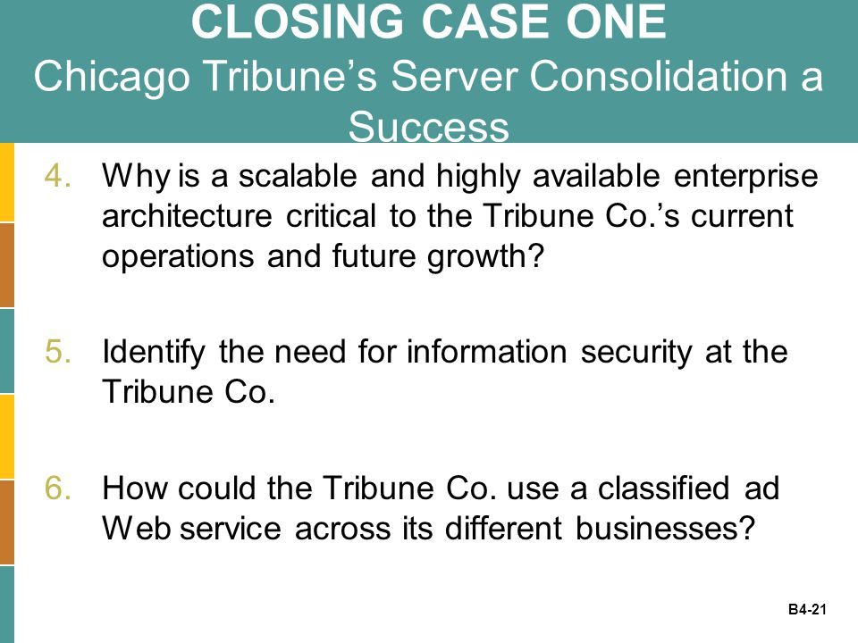 CLOSING CASE ONE Chicago Tribune's Server Consolidation a Success