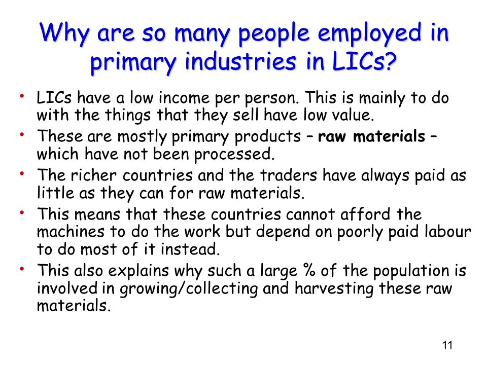Why are so many people employed in primary industries in LICs