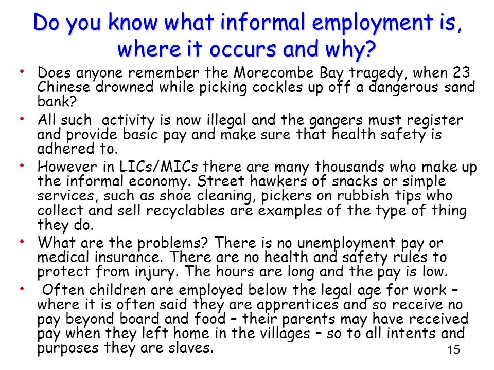 Do you know what informal employment is, where it occurs and why