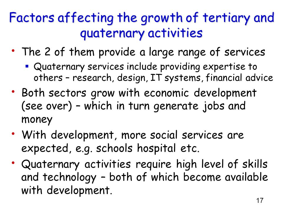 Factors affecting the growth of tertiary and quaternary activities