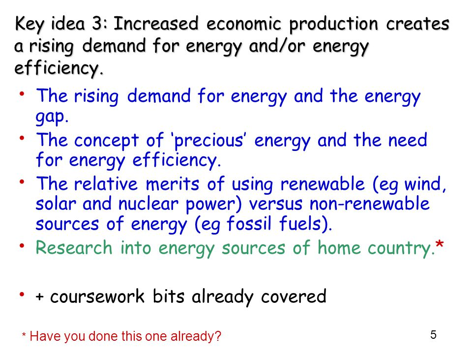 The rising demand for energy and the energy gap.