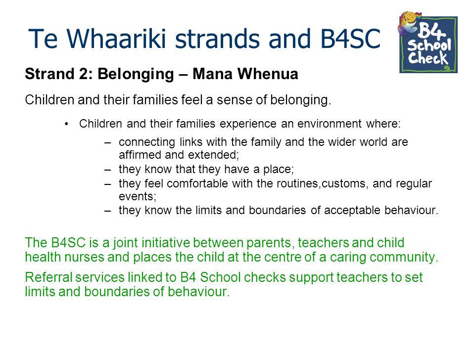 Te Whaariki strands and B4SC