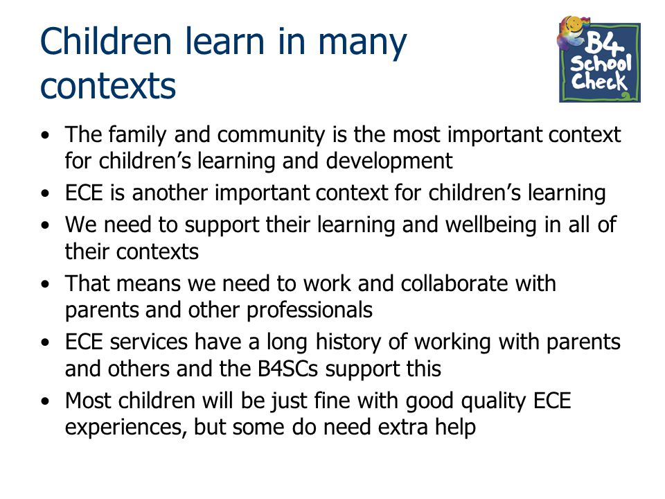 Children learn in many contexts