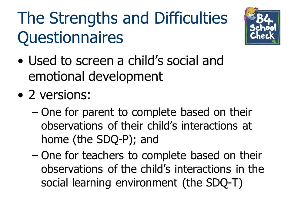 The Strengths and Difficulties Questionnaires