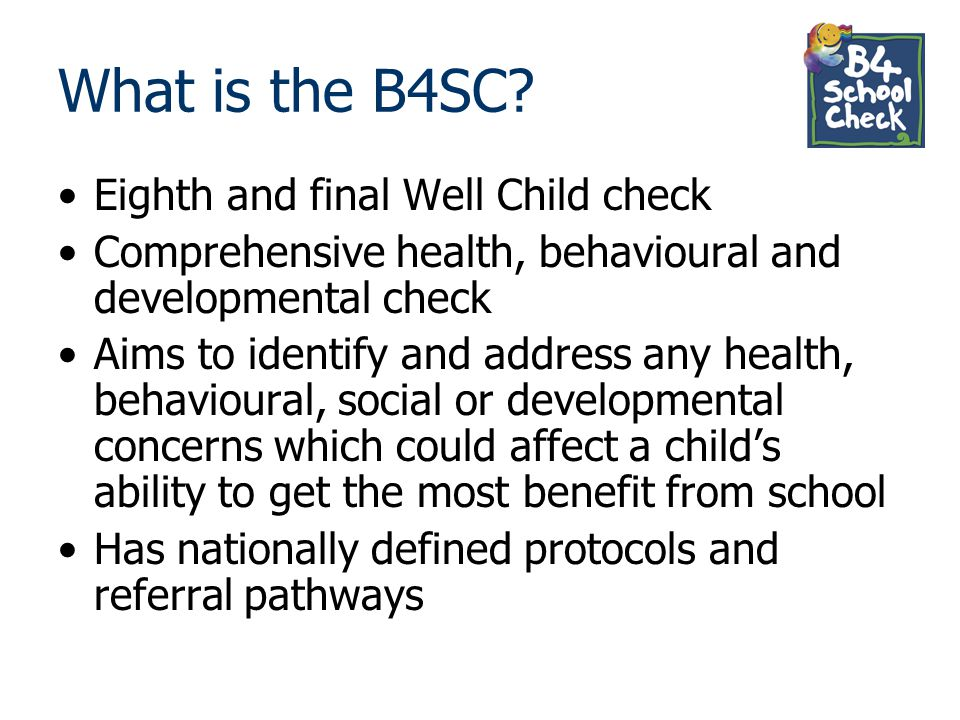What is the B4SC Eighth and final Well Child check