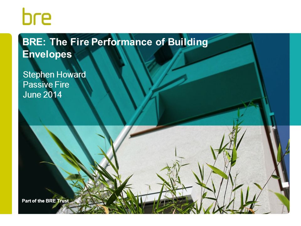 BRE: The Fire Performance of Building Envelopes