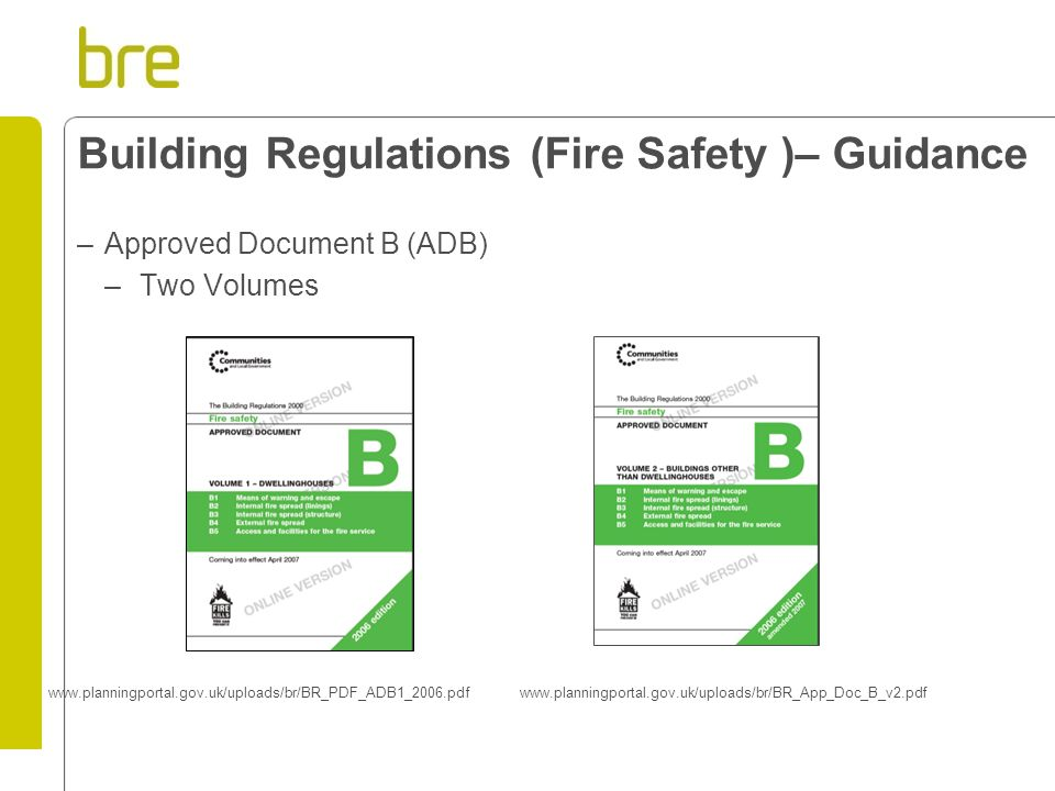 Building Regulations (Fire Safety )– Guidance