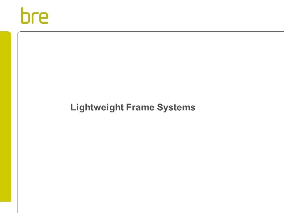 Lightweight Frame Systems