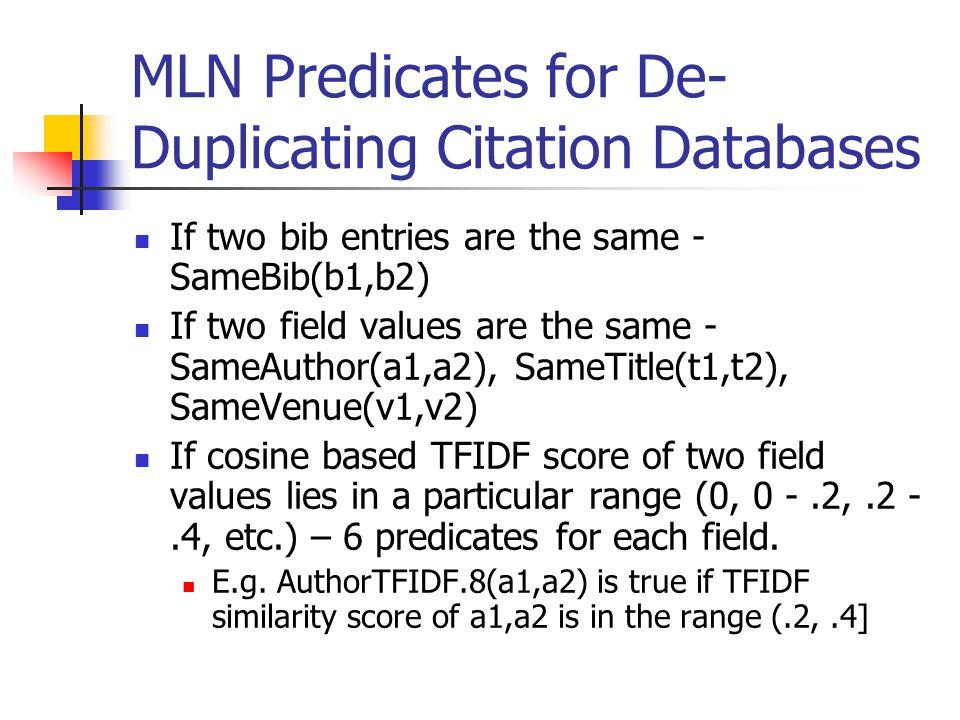 MLN Predicates for De-Duplicating Citation Databases